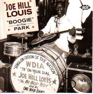 JOE HILL LOUIS - BOOGIE IN THE PARK (CD)