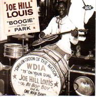 JOE HILL LOUIS - BOOGIE IN THE PARK (CD)