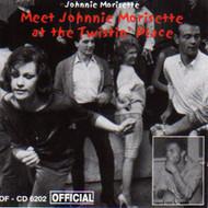 JOHNNIE MORRISSETTE - MEET AT TWISTIN' PLACE (CD)