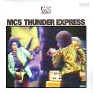 MC5 - THUNDER EXPRESS (CD)