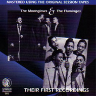 MOONGLOWS AND FLAMINGOS - THEIR FIRST RECORDINGS (CD)