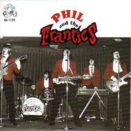 PHIL AND THE FRANTICS (CD)