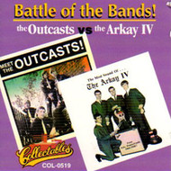 OUTCASTS AND THE ARKAY - BATTLE OF THE BANDS (CD)