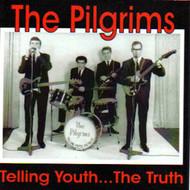 PILGRIMS - TELLING TRUTH (CD)