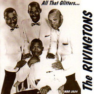 RIVINGTONS - ALL THAT GLITTERS (CD)