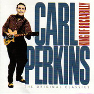 CARL PERKINS - KING OF ROCKABILLY (CD)