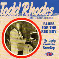 TODD RHODES - BLUES FOR THE RED BOY (CD)