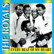 ROYALS - EVERY BEAT OF MY HEART (CD)