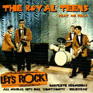 ROYAL TEENS - LET'S ROCK (CD)