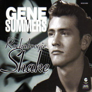 GENE SUMMERS - ROCKABOOGIE SHAKE (CD)