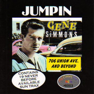JUMPIN' GENE SIMMONS - 706 UNION AND BEYOND (CD)