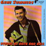 GENE SUMMERS - SCHOOL OF ROCK AND ROLL (CD)