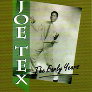 JOE TEX - THE EARLY YEARS (CD)
