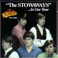 STOWAWAYS - IN OUR TIME (CD)
