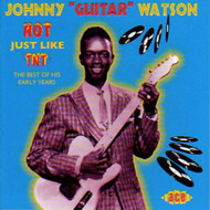 "WATSON • JOHNNY ""GUITAR"" WATSON - HOT JUST LIKE TNT (CD)"