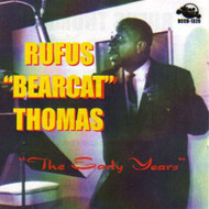 "RUFUS ""BEARCAT"" THOMAS - THE EARLY YEARS  (CD)"