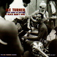 IKE TURNER AND HIS KINGS OF RHYTHM - A BLACK MAN'S SOUL (CD)