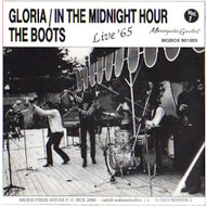 BOOTS - GLORIA/IN THE MIDNIGHT HOUR