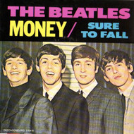 BEATLES - SURE TO FALL/MONEY