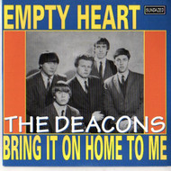 DEACONS - EMPTY HEART/BRING IT ON HOME TO ME