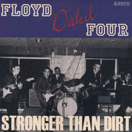 FLOYD DAKIL FOUR - STRONGER THAN DIRT