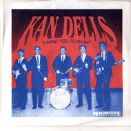 KANDELLS (Kan Dells) - I WANT YOU TO KNOW/SHAKE IT BABY
