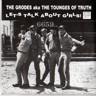 GRODES (TONGUES OF TRUTH) - LET'S TALK ABOUT GIRLS