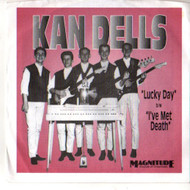KANDELLS (Kan Dells) - LUCKY DAY/I'VE MET DEATH