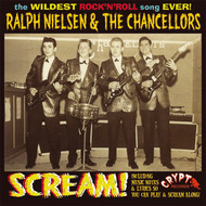 RALPH NIELSEN AND THE CHANCELLORS - SCREAM