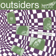 OUTSIDERS - KEEP ON TRYING / THAT'S YOUR PROBLEM