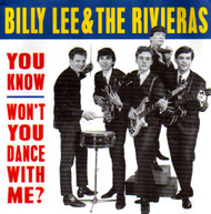 BILLY LEE AND THE RIVIERAS - YOU KNOW/WON'T YOU DANCE WITH ME?