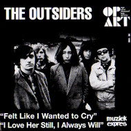 OUTSIDERS - FELT LIKE I WANTED TO CRY
