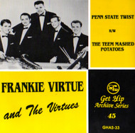 FRANK VIRTUE AND THE VIRTUES - PENN STATE TWIST/TEEM MASHED POTATOES
