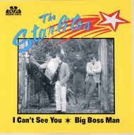 STARLITES - I CAN'T SEE YOU/BIG BOSS MAN