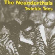 038 NEANDERTHALS - TWINKLE TOES / 200 POUND WEREWOLF (038)