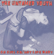 059 UNTAMED YOUTH - GO GIRL GO / HOT LIPS BABY (059)
