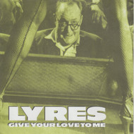 035 LYRES - GIVE YOUR LOVE TO ME / SECURITY (035)