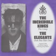 073 INCREDIBLE KINGS - THE LIMP b/w THE ELEGANTS - OOH POO PAH DOO (073)