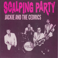 036 JACKIE & THE CEDRICS - SCALPING PARTY / SUKIYAKI STOMP / JUSTINE (036)