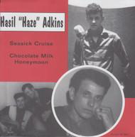 062 HASIL ADKINS - SEASICK CRUISE / CHOCOLATE MILK HONEYMOON (062)