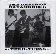 131 THE U-TURNS - THE DEATH OF GARAGE ROCK (131)