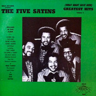 FIVE SATINS - GREATEST HITS VOL . 3 (Relic LP)