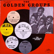 GOLDEN GROUPS VOL. 33 - BEST OF THE L.A. GROUPS (LP)