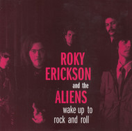 112 ROKY ERICKSON & THE ALIENS - WAKE UP TO ROCK AND ROLL / THINGS THAT GO BUMP IN THE NIGHT (112)