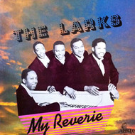LARKS - MY REVERIE