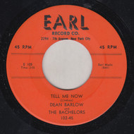 DEAN BARLOW AND THE BACHELORS - TELL ME NOW