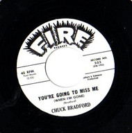 CHUCK BRADFORD - YOU'RE GOING TO MISS ME