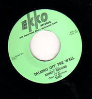 ERNEST BROOKS - TALKING OFF THE WALL