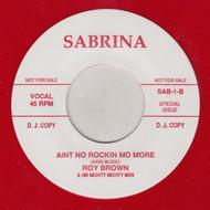 ROY BROWN - AIN'T NO ROCKIN' NO MORE