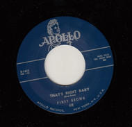 PINEY BROWN - THATS RIGHT BABY (APOLLO) 45